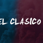 El Classico betting tips